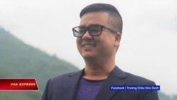 Nhà báo Trương Châu Hữu Danh bị bắt vì 'lợi dụng tự do dân chủ'