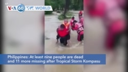 VOA60 World - Philippines: At least nine people dead,11 missing after Tropical Storm Kompasu passed over the north