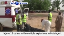 VOA60 Africa - Nigeria: Suicide bombers kill nine and injure 13 others in Maiduguri