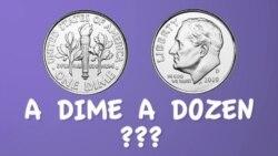 Thành ngữ tiếng Anh thông dụng: A Dime A Dozen (VOA)