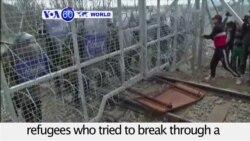 VOA60 World - Macedonian Police Tear Gas Migrants