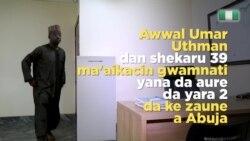 Mu 'Yan Najeriya: Awwal Umar Uthman