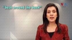 انگلش اِن اے منٹ: آج کا محاورہ ہے Beat Around the Bush