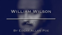 William Wilson by Edgar Allan Poe, Part One