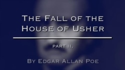 'The Fall of the House of Usher' by Edgar Allan Poe, Part Two