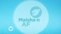MAISHA NA AFYA : EPISODE 16