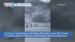 VOA60 America - A string of avalanches in the Rocky Mountains have left at least 15 people dead in February