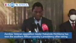 VOA60 Africa- Veteran opposition leader Hakainde Hichilema has won Zambia's presidency after taking more than 50% of the vote.