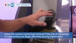 VOA60 World- China's central bank declared Friday that all transactions in cryptocurrency are illegal