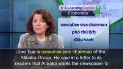 Phát âm chuẩn - Anh ngữ đặc biệt: Alibaba Buys Newspaper (VOA)