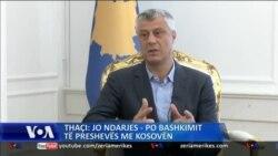 Thaçi: Jo ndarjes - Po bashkimit të Preshevës me Kosovën