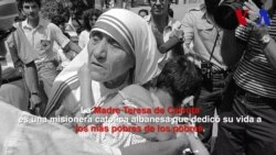¿Quién es Teresa de Calcuta?
