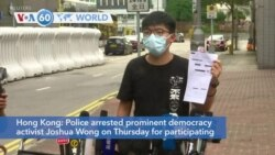 VOA60 Addunyaa - Hong Kong police arrested democracy activist Joshua Wong for unauthorized assembly