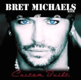 Bret Michaels' 'Custom Built' CD