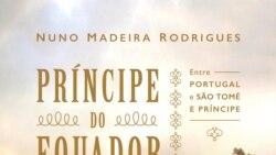 Nuno Madeira Rodrigues lança o Príncipe do Equador - 16:13