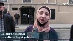 Prokuror jurnalistə 17 il həbs istəyib