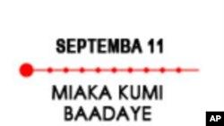 Septemba 11: Miaka Kumi Baadaye