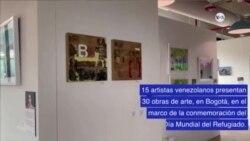 Colombia: exposición artística de venezolanos para apoyar a migrantes y refugiados
