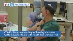VOA60 Ameerikaa - COVID-19 vaccinations began Tuesday in Arizona, California and Illinois