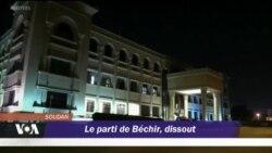 Le parti de Béchir dénonce sa dissolution par un gouvernement illégal