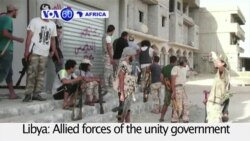 VOA60 Africa - Libya: Unity government forces battling to retake Sirte from the Islamic State group's possession