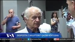 Ekspozitë e skulptorit të njohur Qazim Kërtusha