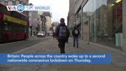 VOA60 Addunyaa - People in Britain woke up to a second nationwide coronavirus lockdown