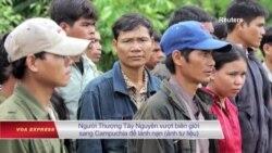 Thêm 6 người Thượng xin tị nạn bị trả về Việt Nam