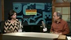"""Every Day Grammar, Part 68 """"Three Part Phrasal Verbs"""""""