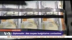 Diplomatie américaine : des coupes budgétaires contestées