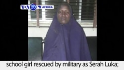 VOA60 Africa - Nigeria: Military identifies second Chibok school girl rescued by military