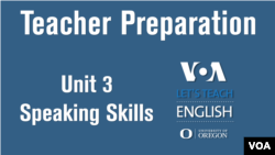 Let's Teach English Unit 3: Speaking Skills