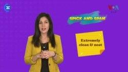 انگلش اِن اے منٹ: آج کا محاورہ ہے Spick and Span