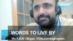 TALK2US: Words to Live By