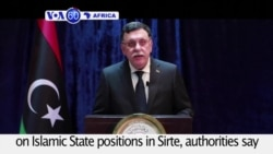 VOA60 Africa - Libya: U.S. war planes carry out air strikes on Islamic State positions in Sirte