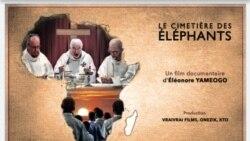 Le rôle des anciens missionnaires blancs au centre du documentaire Le cimetière des éléphants au Fespaco
