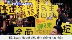 Đài Loan biểu tình chống xây dựng nhà máy hạt nhân (VOA60)