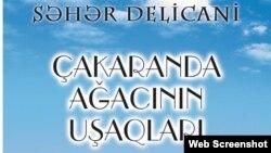 """Xədicə İsmayılova həbsxanada """"Çakaranda ağacının uşaqları""""nı tərcümə edib"""