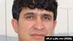 محمد یعقوب شرافت، خبرنگار رادیو تلویزیون افغانستان اخیراً در ولایت زابل کشته شد.