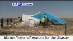 VOA60 World - Russian Airline Cites 'External Reasons' for Egypt Crash