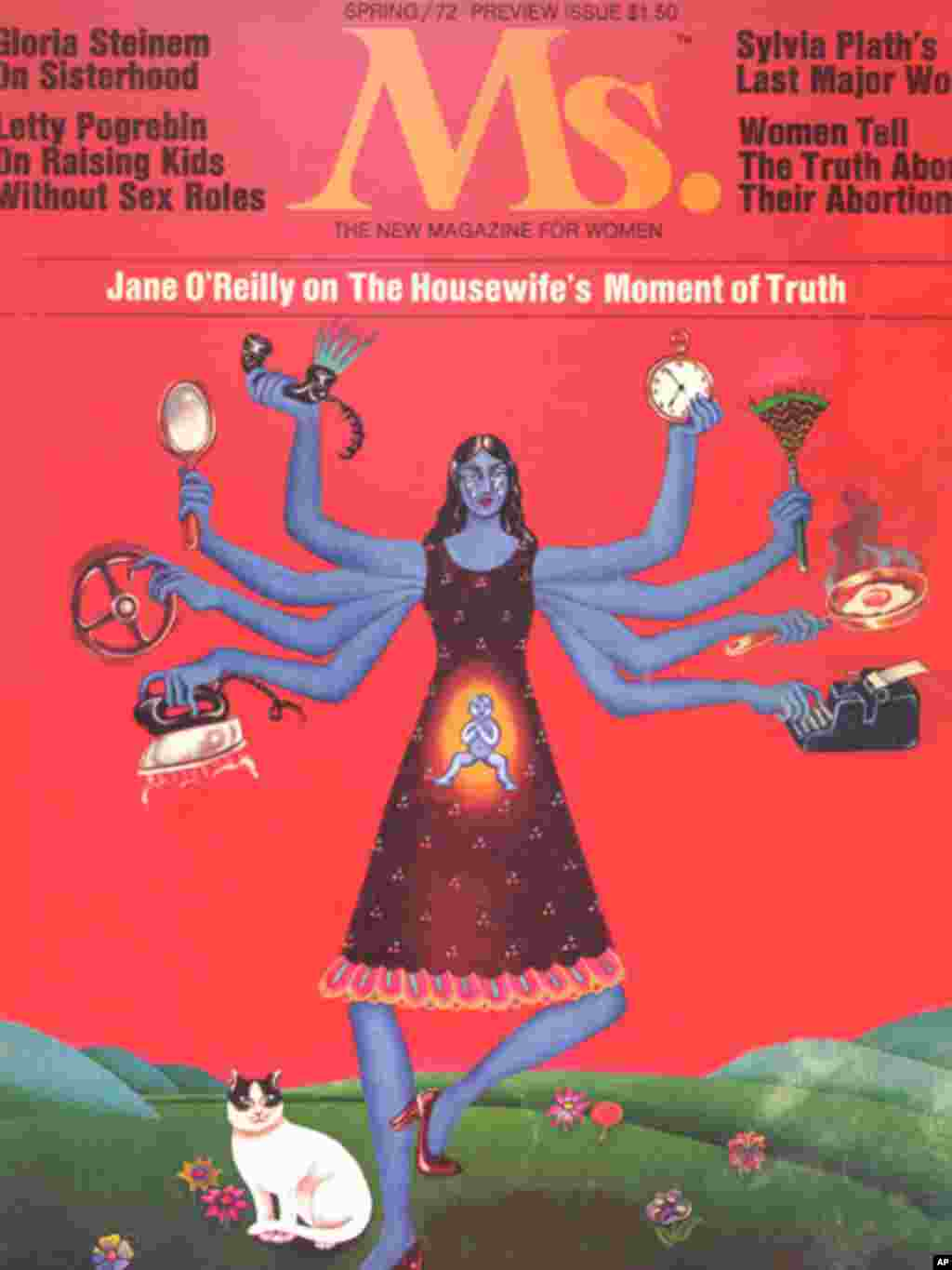 "Spring 1972. The first full issue of Ms. featured an ""Everywoman"" playfully modeled on a Hindu goddess to illustrate the many competing tasks modern women were expected to balance. (Courtesy of Ms. Magazine)"