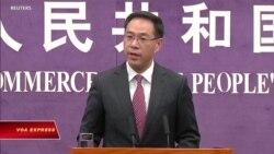 Trung Quốc: Mỹ nên bỏ chủ nghĩa bảo hộ mậu dịch