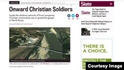 미국의 인터넷 매체인 '슬레이트 (Slate)'가 북한에서 선교의 일환으로 사업을 하는 기독교 선교사들의 활동을 자세히 소개했다.