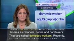 Anh ngữ đặc biệt: Asian Domestic Workers (VOA-Econ)