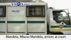 VOA60 Africa - Grandson of the late Nelson Mandela to face a charge of rape - August 21, 2015