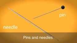 English in a Minute: On Pins and Needles
