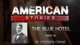 The Blue Hotel by Stephen Crane, Part Three