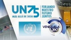 Venezuela 360: 75 aniversario de la ONU expone crisis venezolana