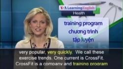 Anh ngữ đặc biệt: CrossFit (VOA-Health)