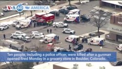 VOA60 America - Ten people, including a police officer, killed in Colorado shooting